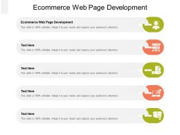 Ecommerce Web Page Development Ppt Powerpoint Presentation Gallery Background Cpb