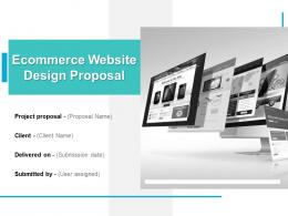 Ecommerce Website Design Proposal Powerpoint Presentation Slides