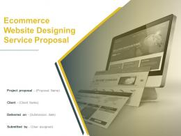 Ecommerce Website Designing Service Proposal Powerpoint Presentation Slides
