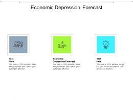 Economic Depression Forecast Ppt Powerpoint Presentation Infographics Slides Cpb