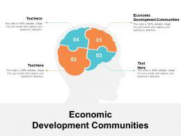 Economic Development Communities Ppt Powerpoint Presentation Ideas Pictures Cpb