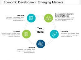 Economic Development Emerging Markets Ppt Powerpoint Presentation Slides Structure Cpb