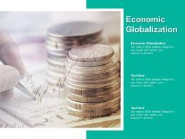Economic Globalization Ppt Powerpoint Presentation Portfolio Styles Cpb
