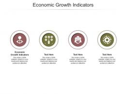 Economic Growth Indicators Ppt Powerpoint Presentation Outline Gridlines Cpb