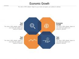 Economic Growth Ppt Powerpoint Presentation Show Design Templates Cpb