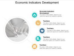 Economic Indicators Development Ppt Powerpoint Presentation Ideas Background Designs Cpb