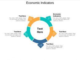 Economic Indicators Ppt Powerpoint Presentation Slides Influencers Cpb