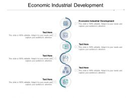 Economic Industrial Development Ppt Powerpoint Presentation Gallery Deck Cpb