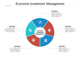 Economic Investment Management Ppt Powerpoint Presentation File Slides Cpb