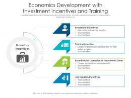 Economics Development With Investment Incentives And Training