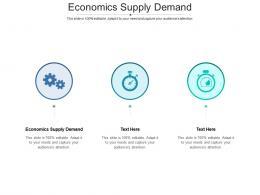 Economics Supply Demand Ppt Powerpoint Presentation Icon Skills Cpb
