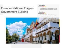 Ecuador National Flag On Government Building
