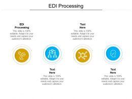 EDI Processing Ppt Powerpoint Presentation Infographics Inspiration Cpb