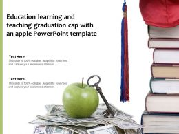 Education Learning And Teaching Graduation Cap With An Apple Powerpoint Template