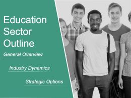Education Sector Outline Powerpoint Slide
