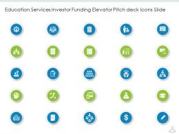 Education Services Investor Funding Elevator Icons Slide