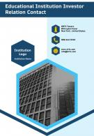 Educational Institution Investor Relation Contact Presentation Report Infographic PPT PDF Document