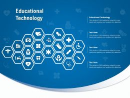 Educational Technology Ppt Powerpoint Presentation Pictures Designs Download