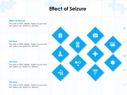 Effect Of Seizure Ppt Powerpoint Presentation Infographics Display