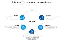 Effective Communication Healthcare Ppt Powerpoint Presentation Outline Images Cpb