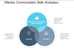 Effective Communication Skills Workplace Ppt Powerpoint Presentation Inspiration Cpb