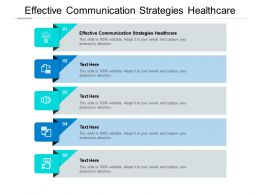 Effective Communication Strategies Healthcare Ppt Powerpoint Presentation Layouts Mockup Cpb