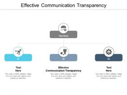 Effective Communication Transparency Ppt Powerpoint Presentation Slides Grid Cpb