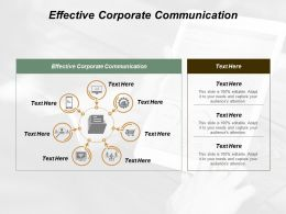 Effective Corporate Communication Ppt Powerpoint Presentation Gallery Pictures Cpb
