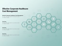 Effective Corporate Healthcare Cost Management Ppt Powerpoint Presentation Outline Ideas