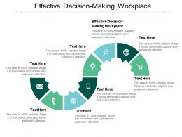 Effective Decision Making Workplace Ppt Powerpoint Presentation Slides Graphics Example Cpb