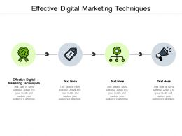 Effective Digital Marketing Techniques Ppt Powerpoint Presentation Icon Cpb