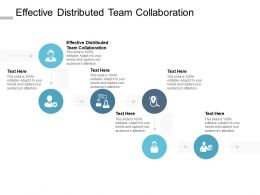 Effective Distributed Team Collaboration Ppt Powerpoint Presentation Slides Icon Cpb