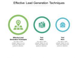 Effective Lead Generation Techniques Ppt Powerpoint Presentation Slides Graphic Images Cpb