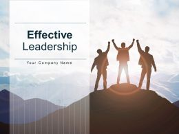 Effective Leadership Influence Trust And Respect Communication Change Management Strategy