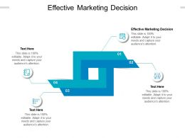 Effective Marketing Decision Ppt Powerpoint Presentation Icon Sample Cpb