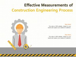 Effective Measurements Of Construction Engineering Process