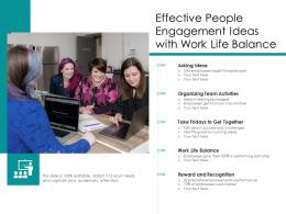 Effective People Engagement Ideas With Work Life Balance