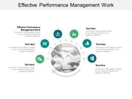 Effective Performance Management Work Ppt Powerpoint Presentation Layouts Slide Cpb