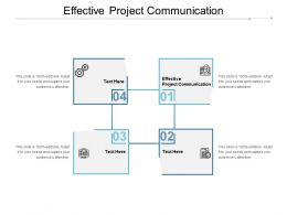 Effective Project Communication Ppt Powerpoint Presentation Show Cpb