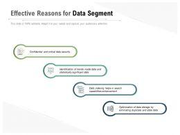 Effective Reasons For Data Segment