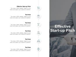 Effective Start Up Pitch Ppt Powerpoint Presentation Inspiration Cpb