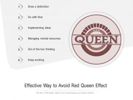 Effective Way To Avoid Red Queen Effect