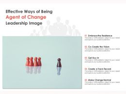 Effective Ways Of Being Agent Of Change Leadership Image