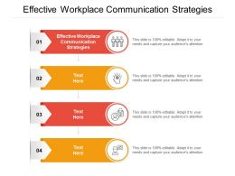 Effective Workplace Communication Strategies Ppt Powerpoint Presentation Styles Topics Cpb