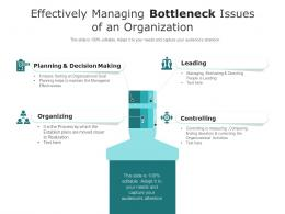 Effectively Managing Bottleneck Issues Of An Organization
