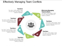 Effectively Managing Team Conflicts Ppt Powerpoint Presentation Styles Outfit Cpb