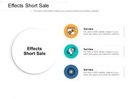 Effects Short Sale Ppt Powerpoint Presentation Outline Graphics Cpb