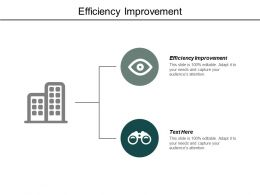 Efficiency Improvement Ppt Powerpoint Presentation Influencers Cpb