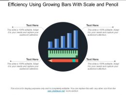 Efficiency Using Growing Bars With Scale And Pencil