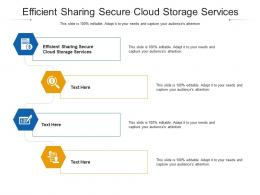 Efficient Sharing Secure Cloud Storage Services Ppt Powerpoint Presentation Icon Gridlines Cpb